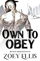 Own to Obey (Myth of Omega #7)