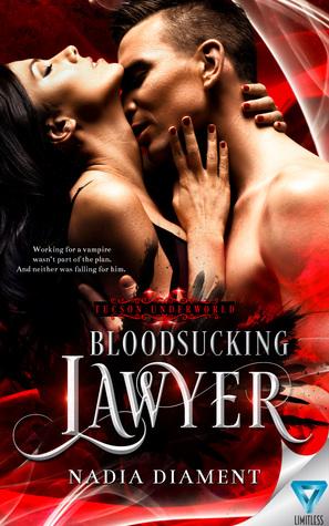 Bloodsucking Lawyer (Tucson Underworld, #1)