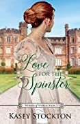 Love for the Spinster