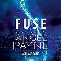 Fuse (Bolt Saga, #4; #10-12)