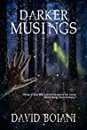 Darker Musings: (A Collection of Short Stories)