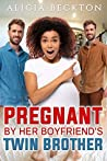 Pregnant By Her Boyfriend's Twin Brother