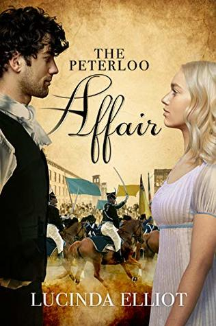 The Peterloo Affair: A Tale of the St. Peter's Field Massacre