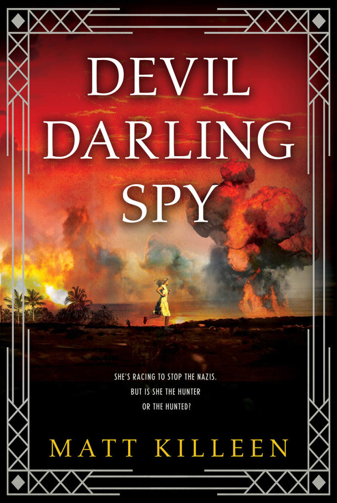 Devil Darling Spy - Matt Killeen