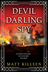 Devil Darling Spy (Orphan Monster Spy, #2)