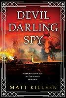 Devil Darling Spy (Orphan Monster Spy, #2)
