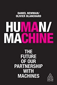 Human/Machine: The Future of Our Partnership with Machines