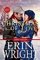 Christmas of Love: A Long Valley Romance Novella (Long Valley Romance - Large Print)