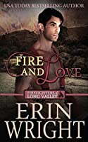Fire and Love: A Firefighters of Long Valley Romance Novel