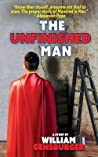 The Unfinished Man