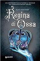 Regina di Ossa (Cadaver & Queen, #1)