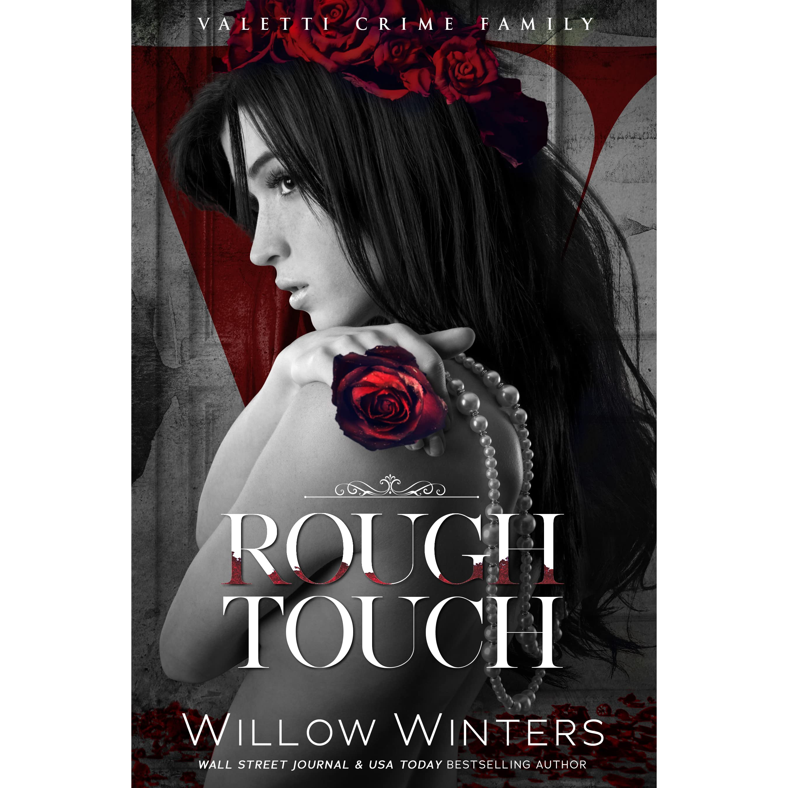 Rough Touch: A Bad Boy Mafia Romance by Willow Winters