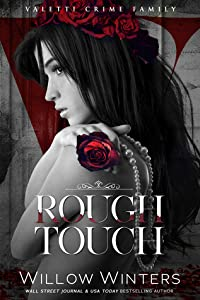 Rough Touch (Valetti Crime Family #3)