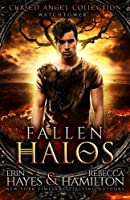 Fallen Halos: Watchtower 1: Volume 1 (The Cursed Angels Collection)