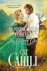 Running From Forever (The Gilbert Girls, #2)