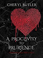 A Proclivity To Prurience: Obsession Comes With A Price (The Obsession Trilogy Book 1)