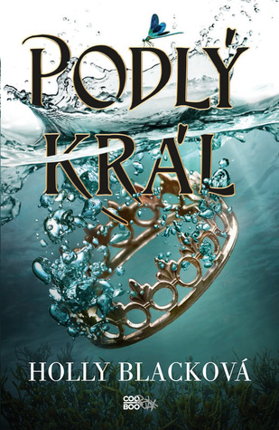 Podlý král (The Folk of the Air, #2)