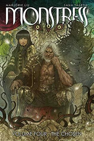 Monstress, Vol. 4: The Chosen by Marjorie M. Liu