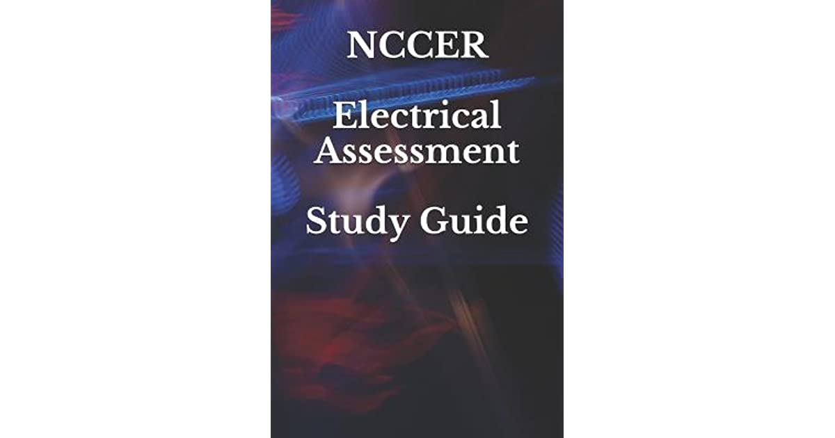NCCER Electrical Assessment Study Guide by Rosemount