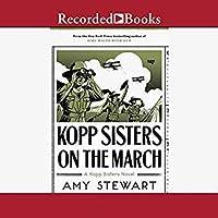 Kopp Sisters on the March (Kopp Sisters, #5)