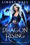 Dragon Rising (Dragon's Gift: The Sorceress #4)