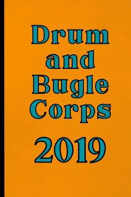 Drum and Bugle Corps 2019: Marching Band Composition and