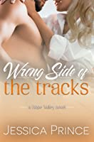 Wrong Side of the Tracks (Hope Valley #4)
