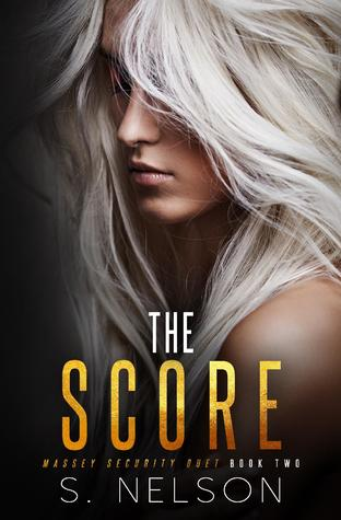 The Score (Massey Security Duet, Book 2)