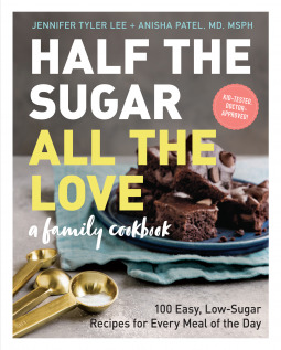 Half the Sugar, All the Love by Jennifer Tyler Lee