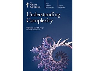 Understanding Complexity by Scott E. Page