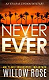 Never Ever (Eva Rae Thomas Mystery #3)