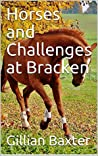 Horses and Challenges at Bracken