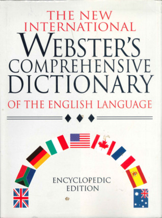 The New International Webster's Comprehensive Dictionary of the English Language : Encyclopedic Edition