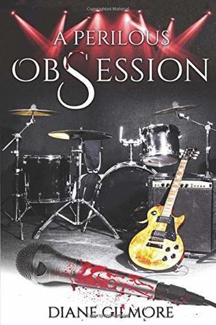 A-Perilous-Obsession-Diane-Gilmore