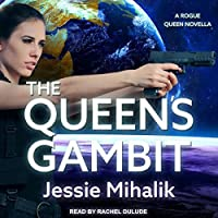 The Queen's Gambit (Rogue Queen, #1)