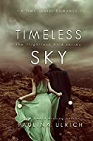 Timeless Sky (Flightless Bird series: Book 4)