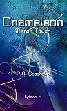 Chameleon - Mirror-Touch: Episode 4