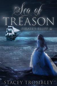 Sea of Treason (Pirate's Bluff, #1)