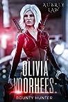Olivia Voorhees: Bounty Hunter (Black Annis Origins #3)