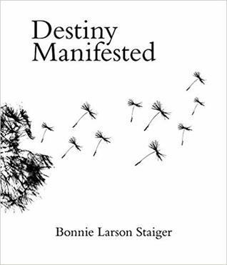 Destiny Manifested