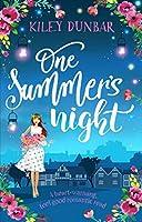 One Summer's Night: A heart-warming, feel good romantic read