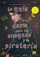 La guía de la dama para las enaguas y la piratería