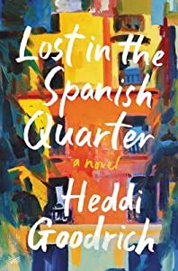 Lost in the Spanish Quarter: A Novel