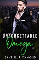 Unforgettable Omega (Billionaire Alphas #4)