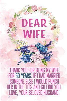 Dear Wife Thank you for Being My Wife