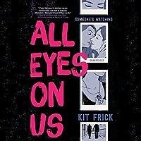 All Eyes on Us Lib/E
