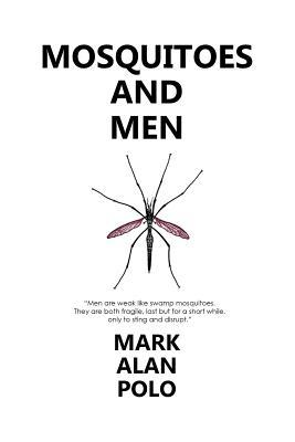 Mosquitoes and Men