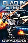 Clad in Steel (Adventures of the Starship Satori Book 10)