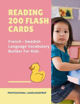 Reading 200 Flash Cards French - Swedish Language Vocabulary