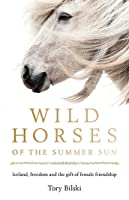 Wild Horses of the Summer Sun